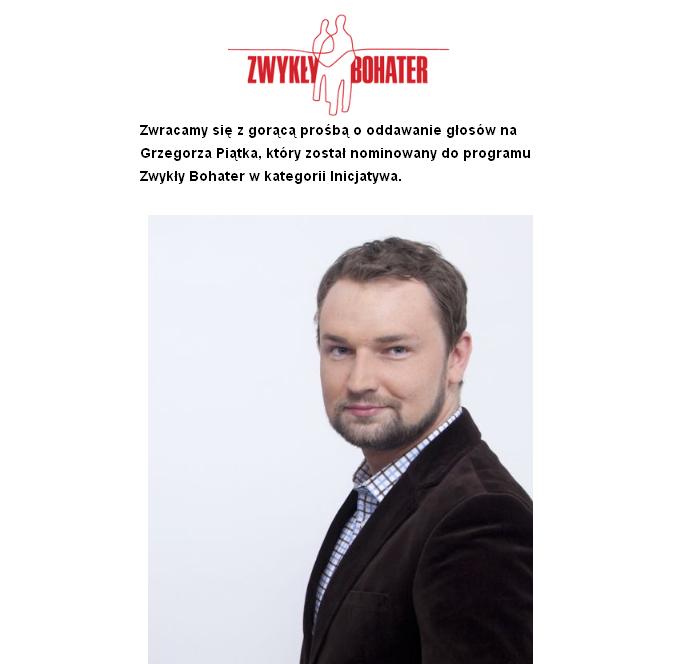"""Grzegorz Piątek """"Zwykły Bohater"""""""